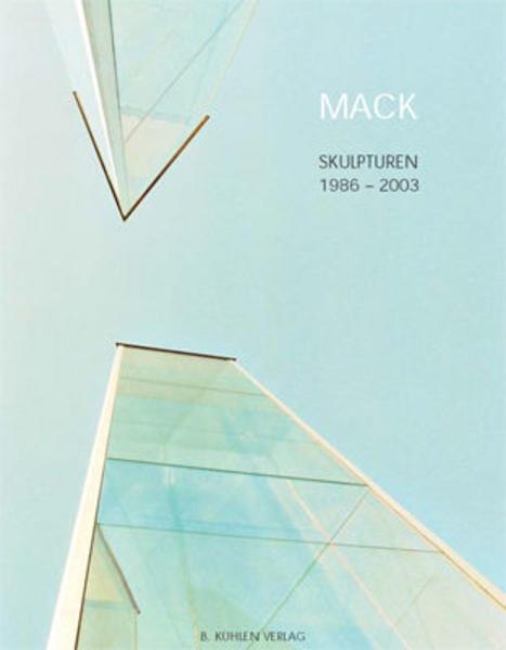 Mack - Skulpturen 1986 - 2003 (Werkverzeichnis) - Coverbild