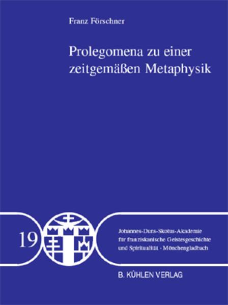 Prolegomena zu einer zeitgemäßen Metaphysik - Band 19 - Coverbild