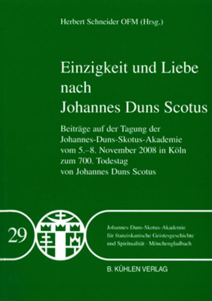 Einzigkeit und Liebe nach Johannes Duns Scotus - Band 29 - Coverbild
