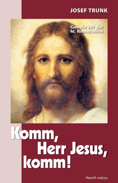 Komm, Herr Jesus, komm! - Coverbild