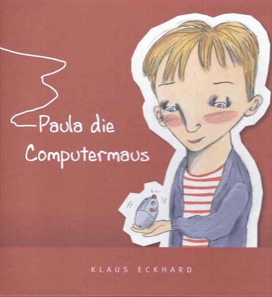Paula die Computermaus - Coverbild