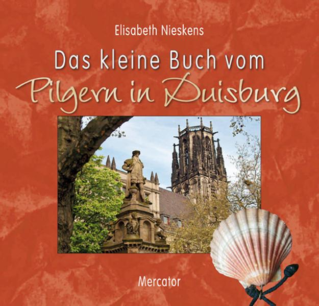 Das kleine Buch vom Pilgern in Duisburg - Coverbild