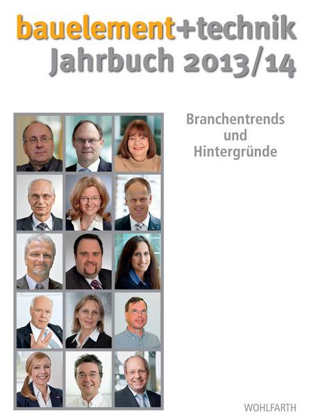 bauelement + technik Jahrbuch 2013/14 - Coverbild