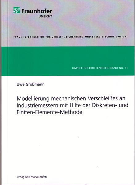 Modellierung mechanischen Verschleißes an Industriemessern mit Hilfe der Diskreten- und Finiten-Elemente-Methode - Coverbild