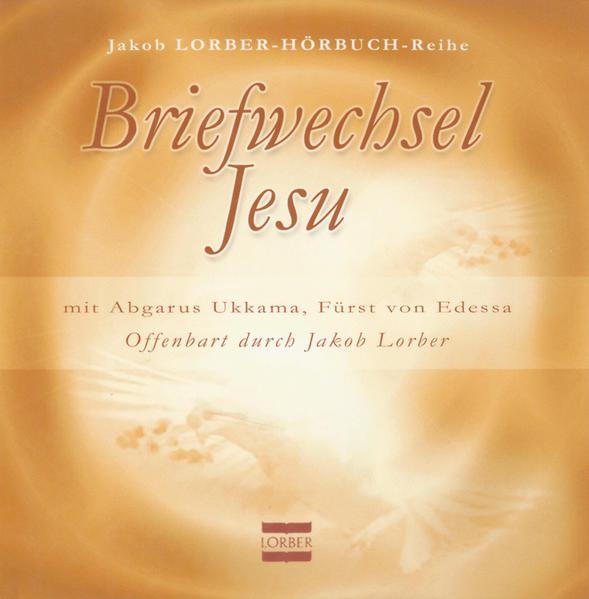 Briefwechsel zwischen Abgarus Ukkama, Fürst von Edessa, und Jesus von Nazareth - Coverbild