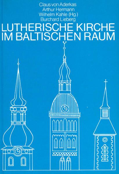 Lutherische Kirche im Baltischen Raum Epub Kostenloser Download