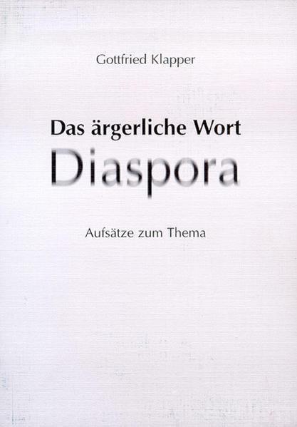 Das ärgerliche Wort Diaspora - Coverbild