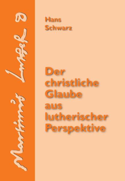 Der christliche Glaube aus lutherischer Perspektive - Coverbild