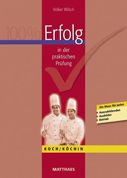 Erfolg in der praktischen Prüfung Koch/ Köchin - Coverbild