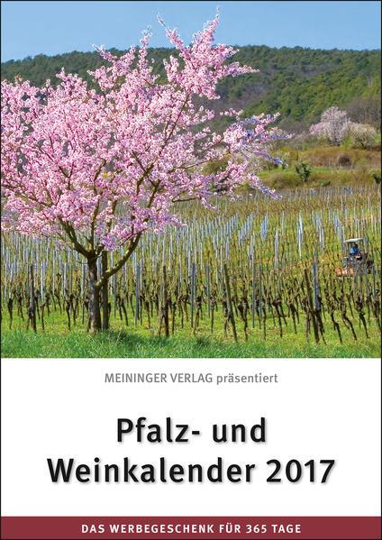Pfalz- und Weinkalender 2017 - Coverbild