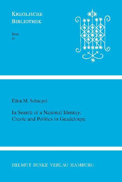 In search of a National Identity: Creole and Politics in Guadeloupe - Coverbild