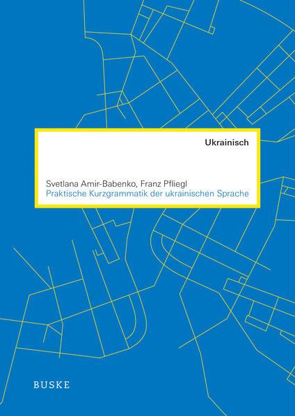 Praktische Kurzgrammatik der ukrainischen Sprache - Coverbild