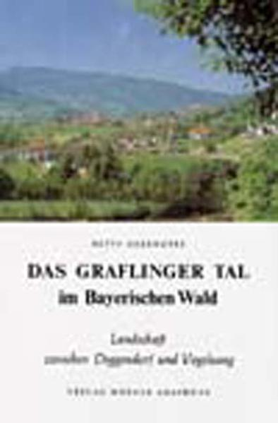 Das Graflinger Tal im Bayerischen Wald - Coverbild