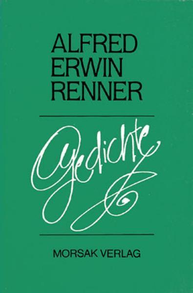 Gedichte von Alfred Erwin Renner - Coverbild