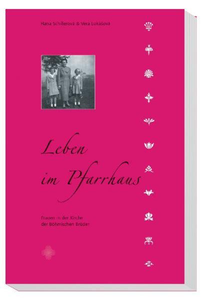 Leben im Pfarrhaus - Frauen in der Evangelischen Kirche der Böhmischen Brüder - Coverbild