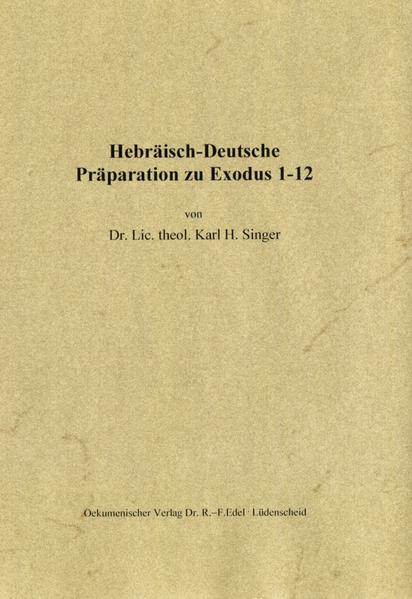 Hebräisch-Deutsche Präparation zu Exodus 1-12 - Coverbild