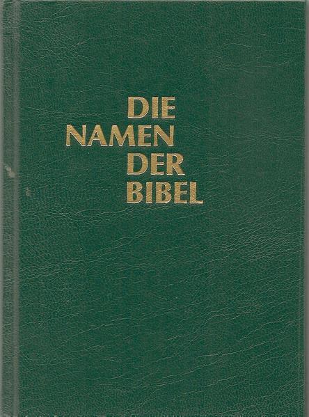 Die Namen der Bibel und ihre Bedeutung im Deutschen - Coverbild