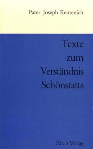 Texte zum Verständnis Schönstatts - Coverbild