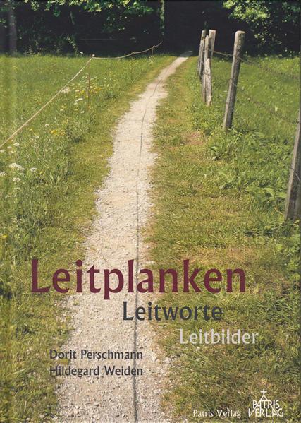 Leitplanken Leitworte Leitbilder - Coverbild