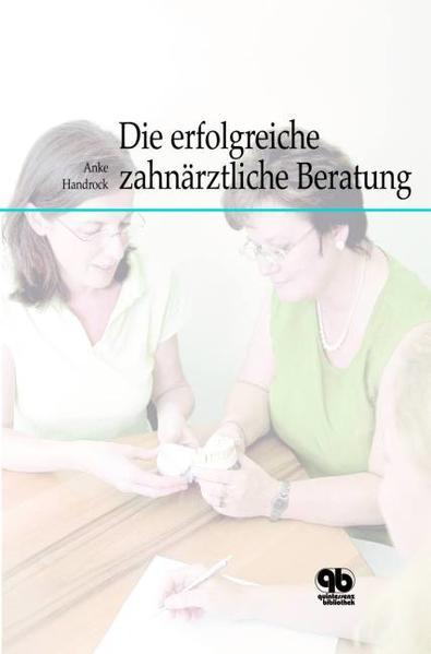 Die erfolgreiche zahnärztliche Beratung - Coverbild