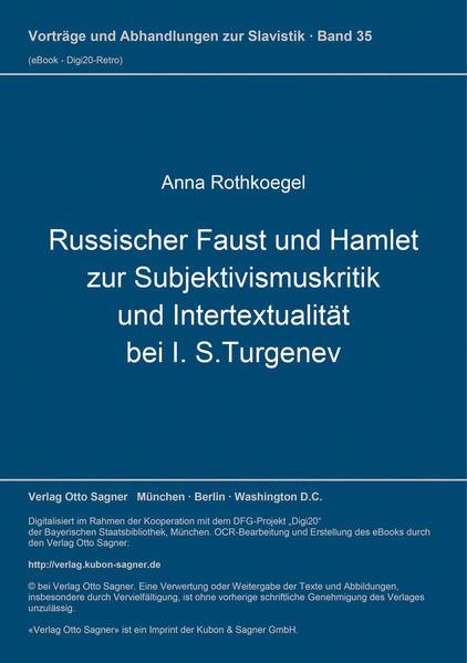 Russischer Faust und Hamlet zur Subjektivismuskritik und Intertextualität bei I. S. Turgenev - Coverbild