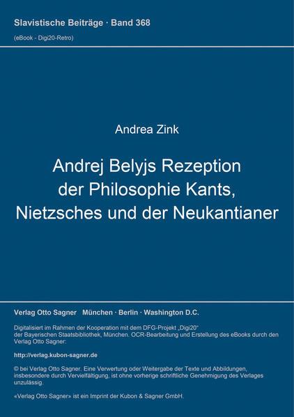 Andrej Belyjs Rezeption der Philosophie Kants, Nietzsches und der Neukantianer - Coverbild