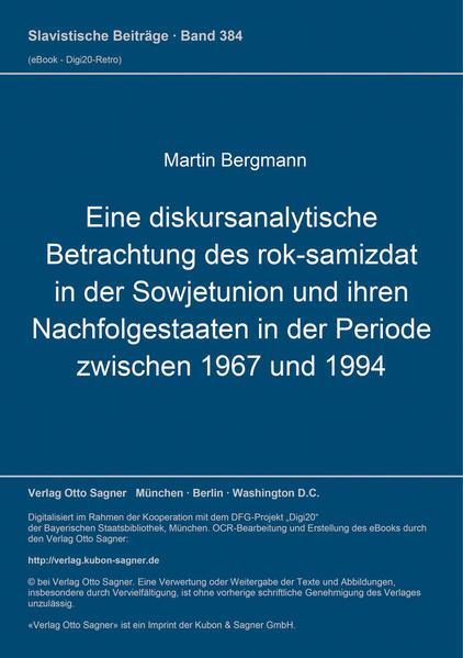 Eine diskursanalytische Betrachtung des rok-samizdat in der Sowjetunion und ihren Nachfolgestaaten in der Periode zwischen 1967 bis 1994 - Coverbild