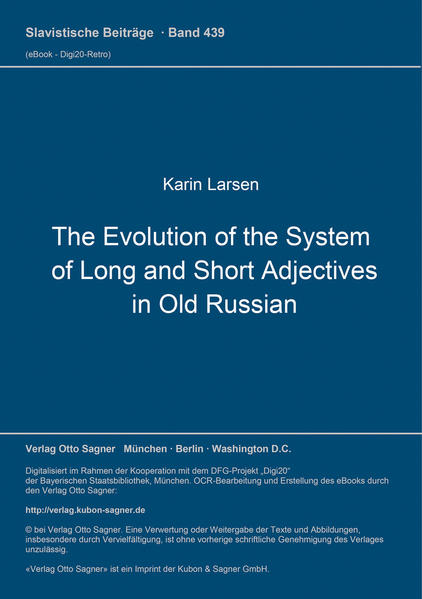 The Evolution of the System of Long and Short Adjectives in Old Russian - Coverbild