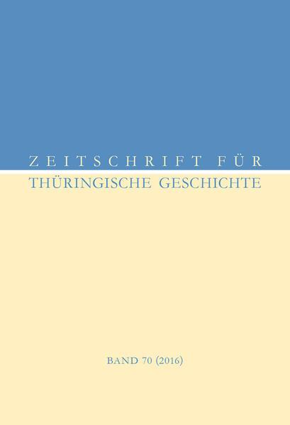 Zeitschrift für Thüringische Geschichte, Band 70 (2016) - Coverbild
