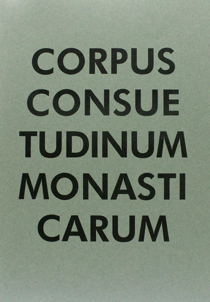 Consuetudines Fructuarienses - Sanblasianae - Coverbild