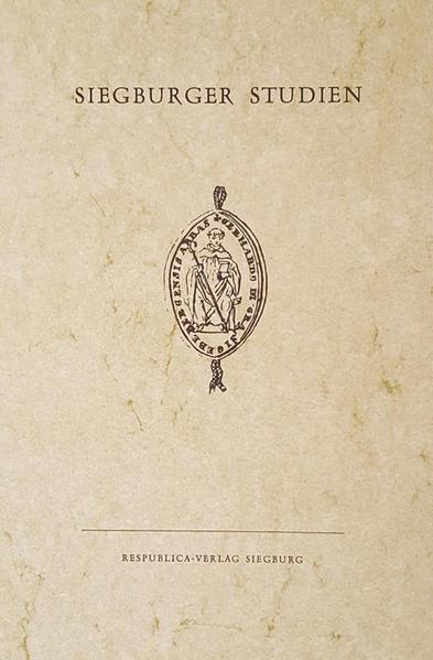 Angestellte der Abtei Siegburg 1650-1803 (I.) Das Bruderschaftsbuch der Jesus-Maria-Josephbruderschaft von St. Servatius in Siegburg 1747-1843 (II.) - Coverbild
