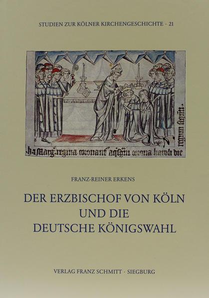 Der Erzbischof von Köln und die deutsche Königswahl - Coverbild