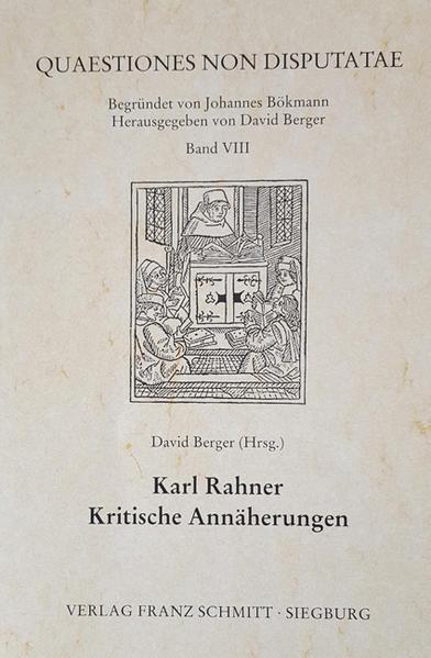 Karl Rahner - Kritische Annäherungen - Coverbild