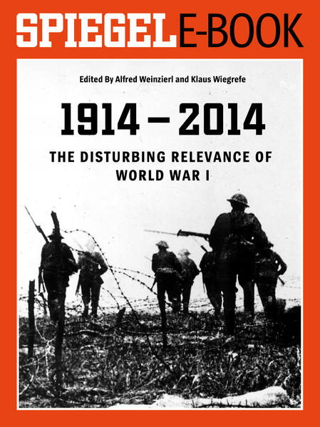 1914 - 2014 - The Disturbing Relevance of World War I - Coverbild
