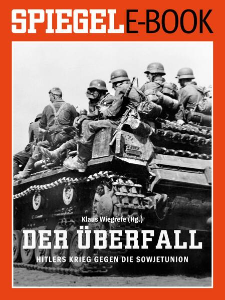 Epub Download Der Überfall - Hitlers Krieg gegen die Sowjetunion