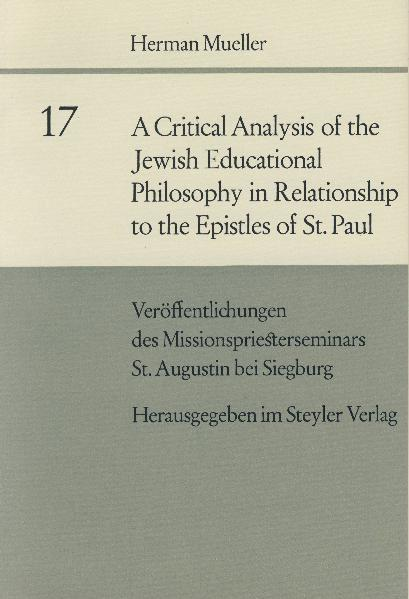 A critical Analysis of the Jewish Educational Philosophy in Relationship to the Epistles of St. Paul - Coverbild