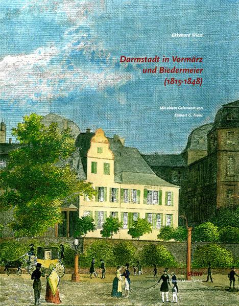 Darmstadt im Vormärz und Biedermeier (1815-1848) - Coverbild