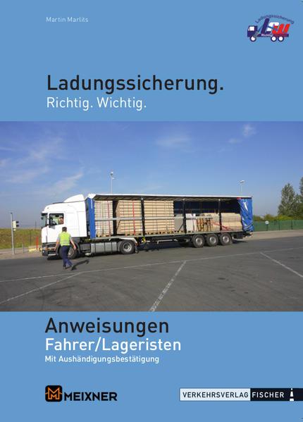 Ladungssicherung Anweisungen Fahrer / Lageristen für Österreich - Coverbild