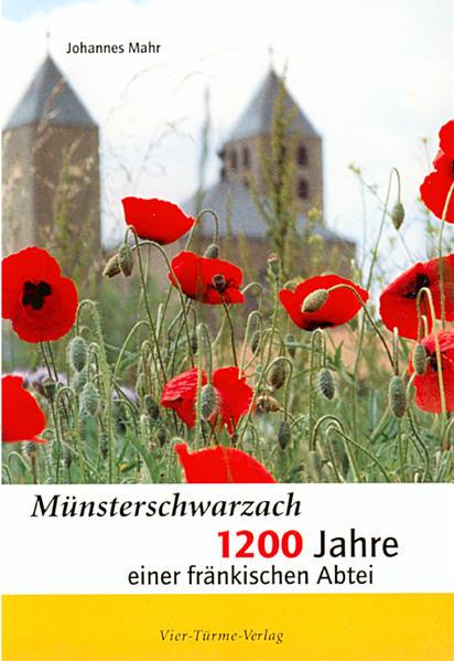 Münsterschwarzach - 1200 Jahre - Coverbild