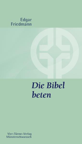 Die Bibel beten - Coverbild