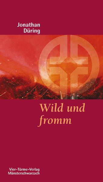 Wild und fromm - Coverbild