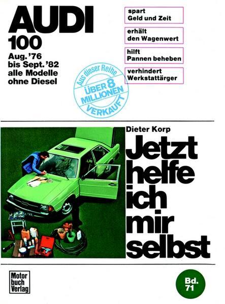 Audi 100 (8/76-9/82) alle Modelle außer Diesel - Coverbild