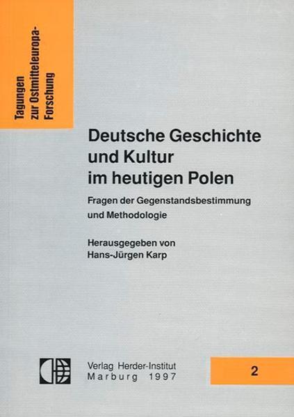 Deutsche Geschichte und Kultur im heutigen Polen - Coverbild