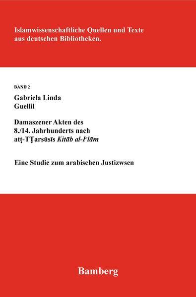 Damaszener Akten des 8. /14. Jahrhunderts nach at-Tarsusis Kitab al-I'lam - Coverbild