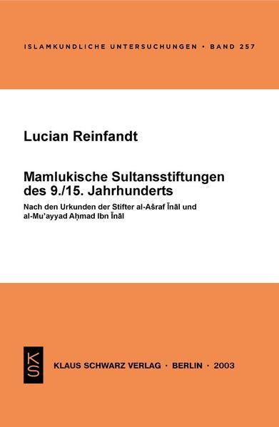 Mamlukische Sultansstiftungen des 9./15. Jahrhunderts - Coverbild