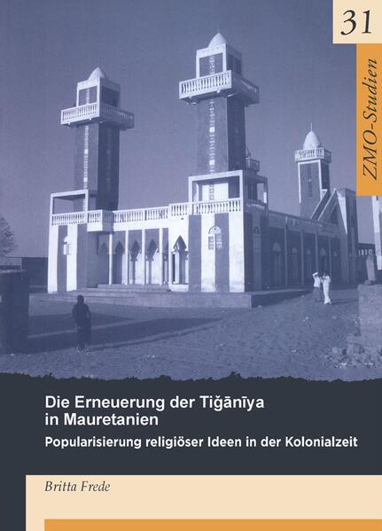 Herunterladen Die Erneuerung der Tiganiya in Mauretanien Epub