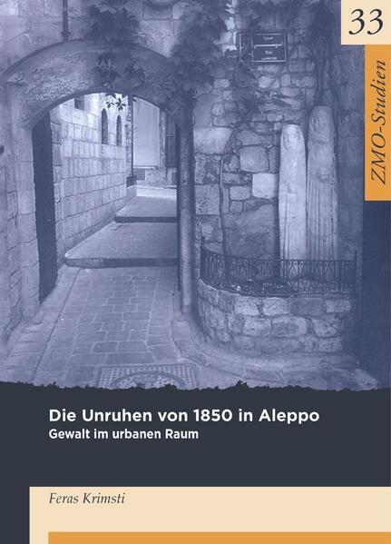 Die Unruhen von 1850 in Aleppo - Coverbild