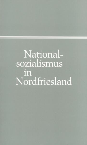 Nationalsozialismus in Nordfriesland - Coverbild