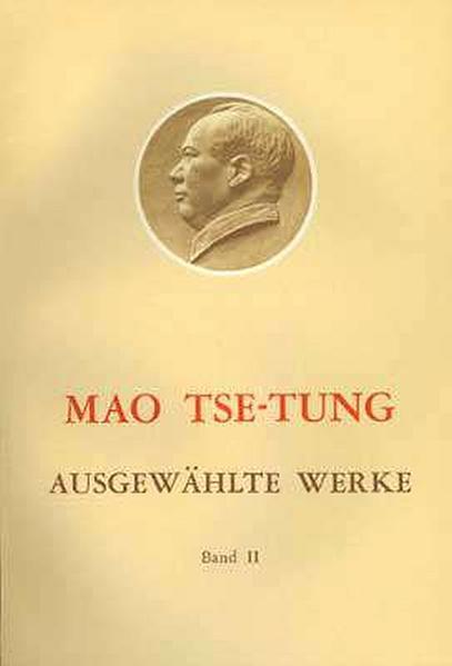 Ausgewählte Werke / Ausgewählte Werke Band 2 von Tse-tung Mao PDF Download