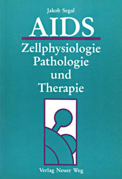 AIDS - Zellphysiologie, Pathologie und Therapie - Coverbild